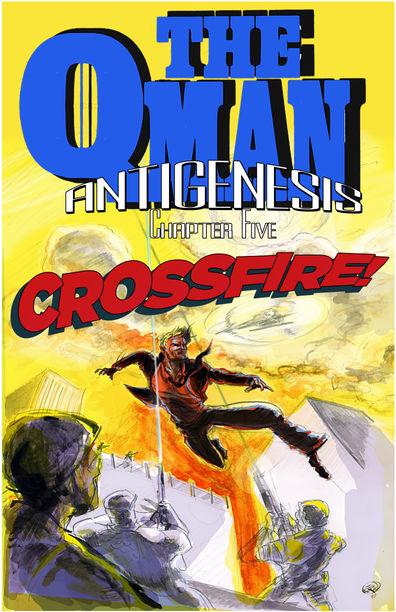 Antigenesis – Chapter 5: Crossfire!